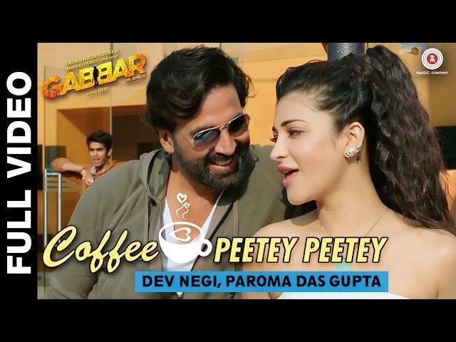Coffee Peetey Peetey Full Video - Gabbar Is Back | Akshay Kumar Shruti Haasan