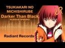 Darker than Black: Ryuusei no Gemini (OP) [Tsukiakari no Michishirube] Stereopony RUS song cover