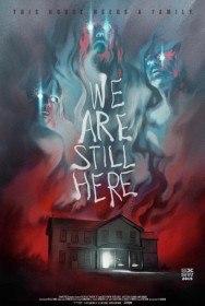 Мы всё ещё здесь / We Are Still Here (2015)