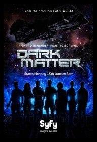Тёмная материя / Dark Matter (Сериал 2015)