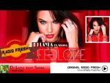 Dj Layla Feat. Sianna - I Need Love (WwW.Radio-Fresh.Ru)