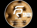Ice Mc - Think About The Way (DJ Savin Remix) (Radio Version)