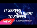 The Avener, John Lee Hooker - It Serves You Right To Suffer (Official Lyric Video)