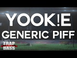 YOOK!E - GENERiC PiFF PREMIERE FREE DL