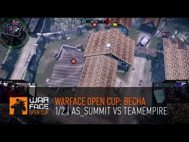 Warface Open Cup Весна 1 2 AS Summit vs TeamEmpire