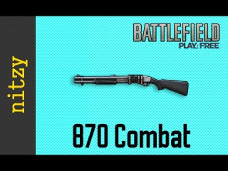 Remington M870 Marine Magnum - Battlefield Play4Free Weapon Guide