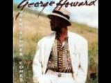 George Howard-Love Will Find A Way
