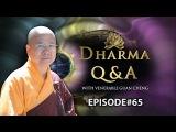 English Dharma Q&ampA Episode 65