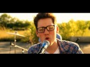 Good Time - Owl City Carly Rae Jepsen - Official Cover video Alex Goot Against The Current