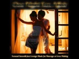 3 HOURS JAZZ BAR- BEDROOM JAZZY Sexy Atmosphere Private lounge mix,intimate moments : #