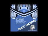 Paco Maroto - My Way (Rafa Barrios Remix) - BFR011