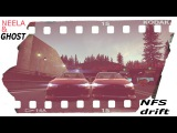 NEELA & GHOST (NFS drift )