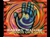 Raver's Nature - Hands Up Ravers