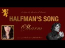 Sharm ~ The Halfman's Song (Miracle Of Sound Cover)(Gigi's Birthday Present!)