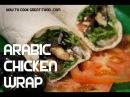 Arabic Chicken Wrap Recipe Sumac Lemon Mint Middle Eastern