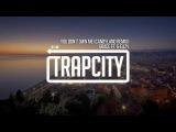 Grace - You Don't Own Me (ft. G-Eazy) (Candyland Remix)