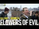 FLOWERS OF EVIL - S.S. EYES (BalconyTV)