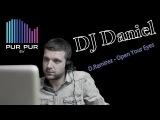 DJ Daniel (D.Ramirez - Open Your Eyes)