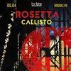 Rosetta + Callisto : 5 апреля- Москва : Brooklyn