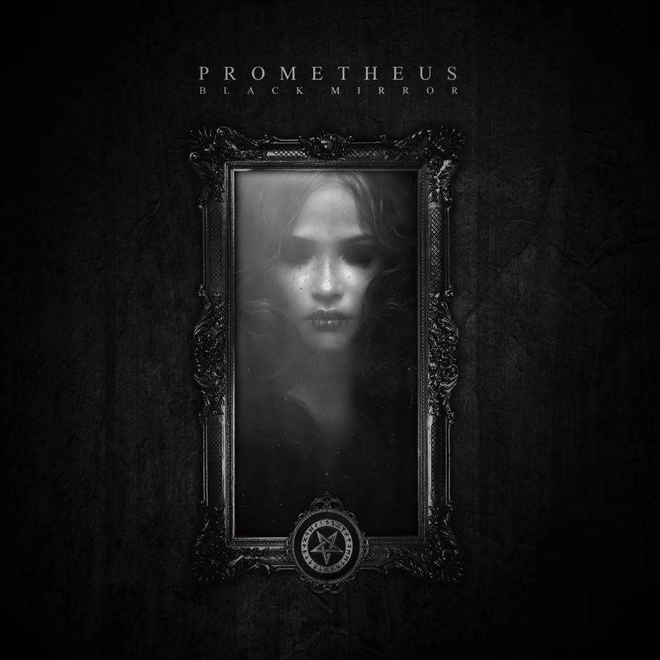 Prometheus - Black Mirror (Single) (2015)