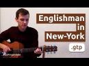 Englishman in New York Go Fingerstyle