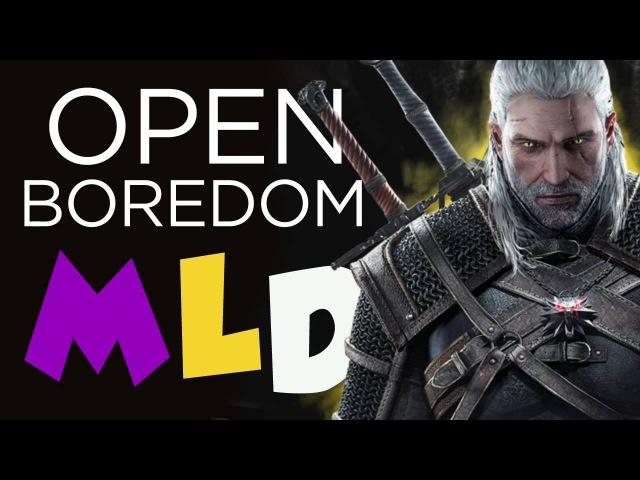 MLD | Open World Boredom (Witcher 3) – Minx Luetin Discuss