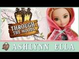 Эшлинн Элла (Through the Woods)