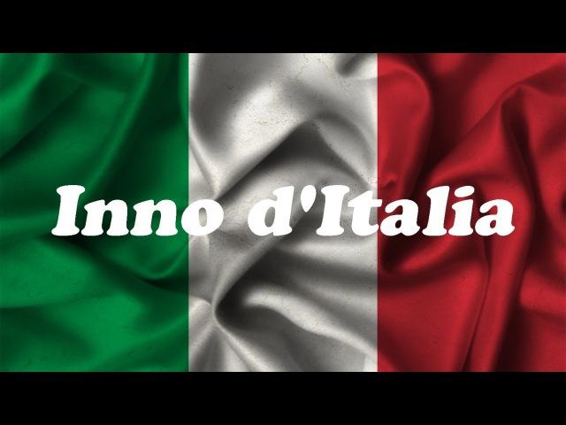 Inno ditalia Гимн Италии Anthem of Italy Гімн Італії