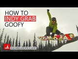 How to Indy Grab - Snowboarding Tricks Goofy