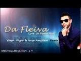 Da Fleiva - Love (In Puerto Rico) (Yaron Nagar &amp Naor Amsalem Remix)