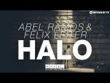 Abel Ramos &amp Felix Leiter - Halo (Available January 12)