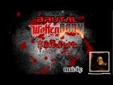 BRUTAL WOLFENDOOM BLOOD STORM OST E1M0 (Wolfenstein 3D - Around Every Corner Remix by Haso3Doom)