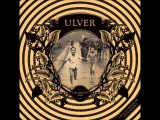 Ulver - Childhood's End (Full Album) (HD)
