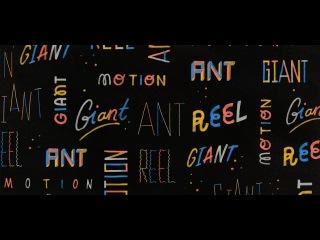 Giant Ant's Autumn 2013 Motion Reel
