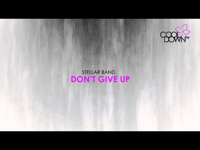 Don't Give Up - Stellar Band (Lounge Tribute to Gabriel Kate Bush) / CooldownTV