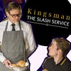 Kingsman: The Slash Service [18+]