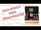 *Guía de productos BASICOS para empezar con el MAQUILLAJE*