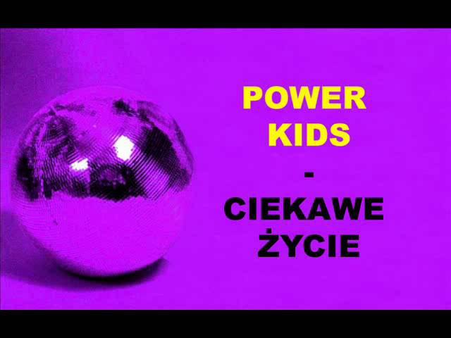 Power Kids - Ciekawe Życie Polish Power Dance/Eurodance 1996 90's