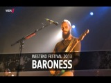 Baroness | Live at Westend Festival 2013 | Rockpalast full concert HD