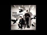 Yogi ft Ayah Marar - 'Follow U' (Xilent Remix)