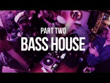 House Party IX Part 2 - BassJackin House - Boiler Room Style Live Stream 2015