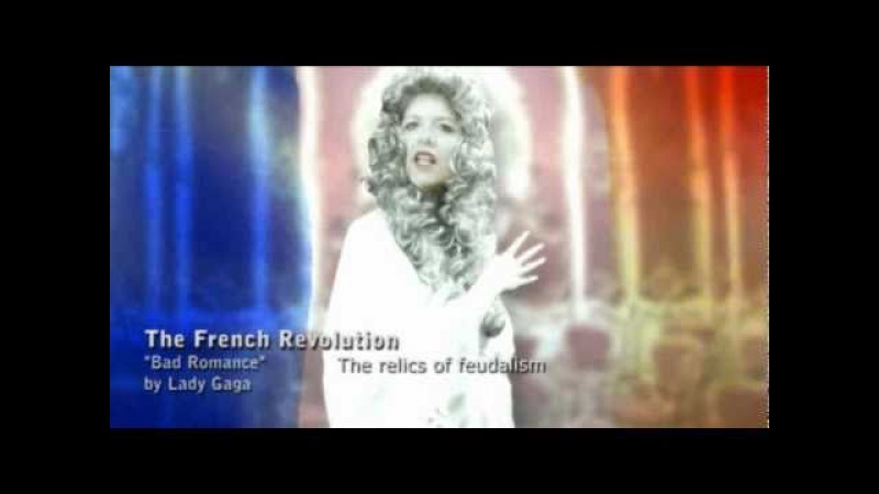 The French Revolution (Bad Romance by Lady Gaga)