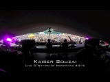 Kaiser Souzai - Live @ Nation of Gondwana 2015