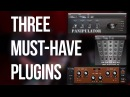 3 Must-Have Plugins - Into The Lair #113