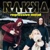 NAKKA! Regressive metal