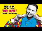 Route 94 ft Jess Glynne - My Love (Patrick Hagenaar Colour Code Club Mix)