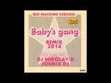 BABY'S GANG - Challenger (DJ NIKOLAY-D &amp JOEMIX DJ Remix 2014)