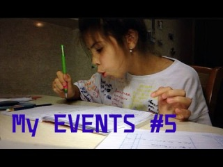 My EVENTS #5 Повседневная жизнь;) ШКОЛААА!!!