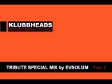 Evsolum - Klubbheads Mix Old School Tribute Parte 1