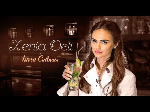 Istorii Culinare cu Super model Xenia Deli